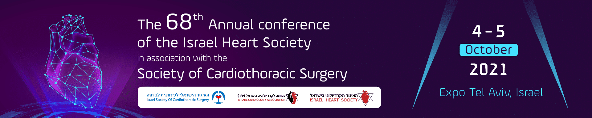 The 68th Annual Conference of the Israel Heart Society in association with the Israel Society of Cardiothoracic Surgery