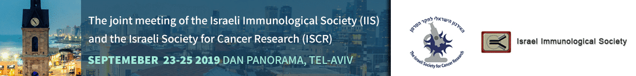 Joint meeting of the Israeli Immunological Society (IIS) and Israeli Society for Cancer Research (ISCR)