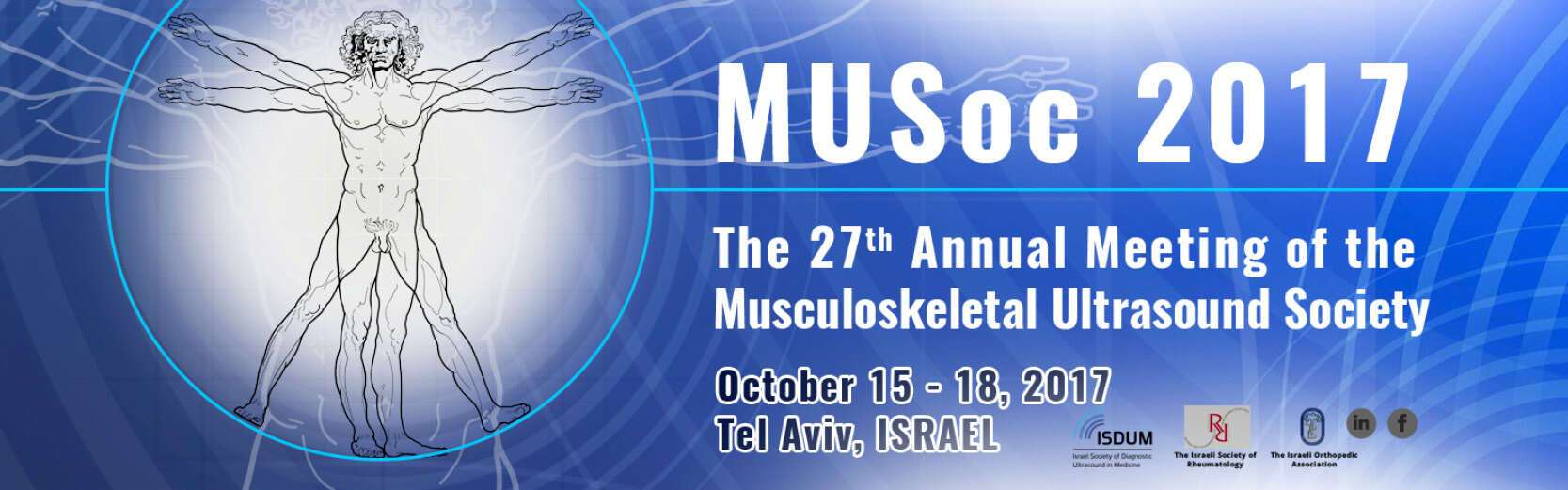 MUSoc 2017 – The 27th Annual Meeting of the Musculokeletal Ultrasound Society, October 15-18, 2017, Tel Aviv, Israel